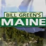 Bill Green&#039;s Maine