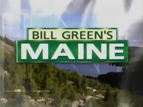 Bill Green's Maine