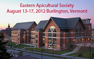 Register for EAS (Eastern Apiculture Society) Conference in Burlington, Vermont - August 13-17, 2012.